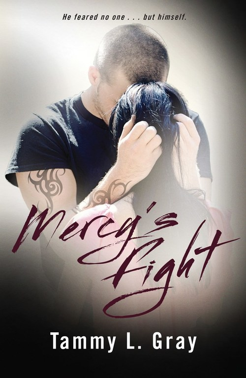 Mercy's Fight by Tammy L. Gray
