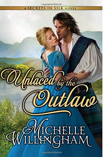 Unlaced By The Outlaw by Michelle Willingham
