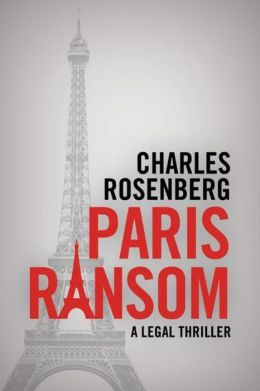 Paris Ransom by Charles Rosenberg