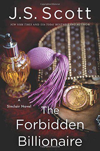 The Forbidden Billionaire by J.S. Scott