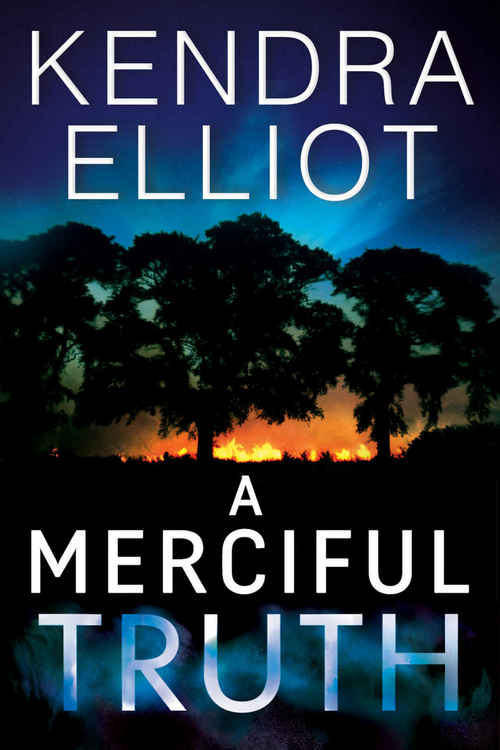A Merciful Truth by Kendra Elliot