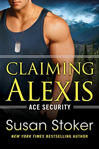 Claiming Alexis by Susan Stoker