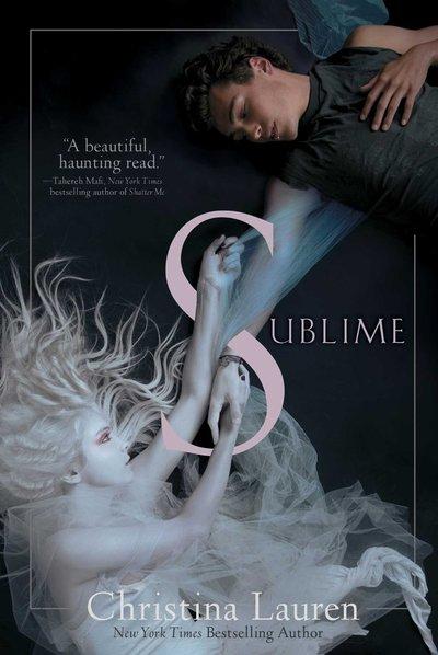 Sublime by Christina Lauren