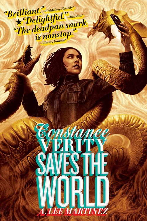 Constance Verity Saves the World by A. Lee Martinez