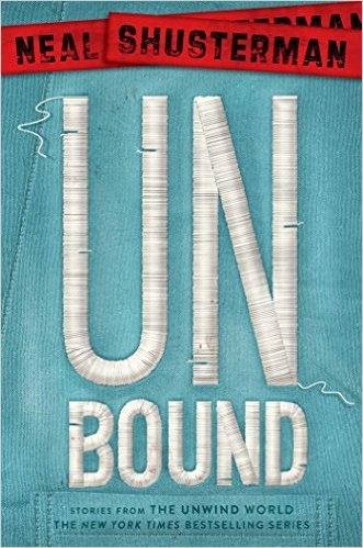 Unbound by Neal Shusterman