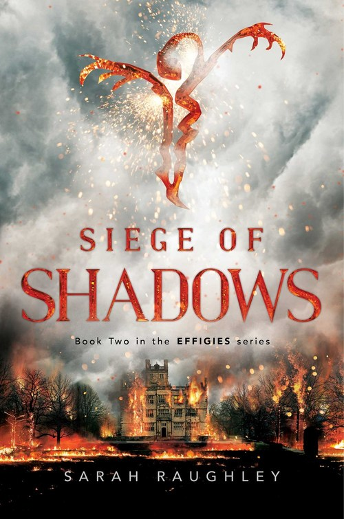 Siege of Shadows by Sarah Raughley