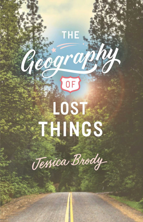 The Geography of Lost Things by Jessica Brody