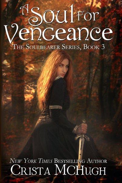 A Soul For Vengeance by Crista McHugh