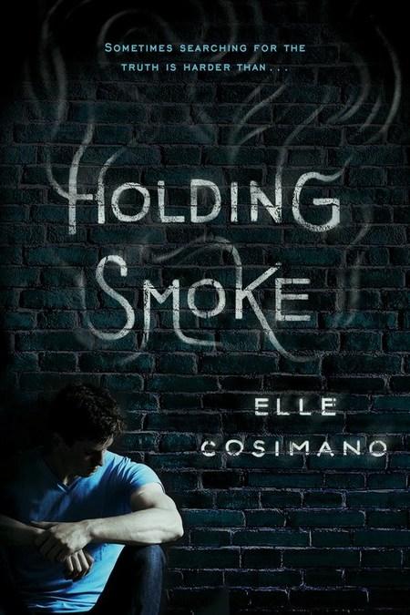 Holding Smoke by Elle Cosimano