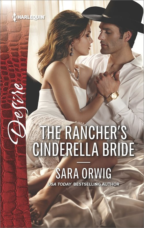 THE RANCHER�S CINDERELLA BRIDE