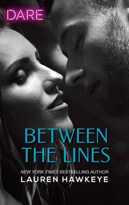 Between the Lines by Lauren Hawkeye