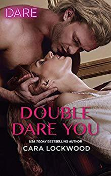 Double Dare You by Cara Lockwood