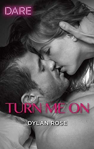 Turn Me On by Dylan Rose