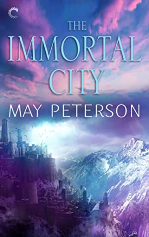 The Immortal City by May Peterson