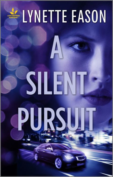 A Silent Pursuit by Lynette Eason