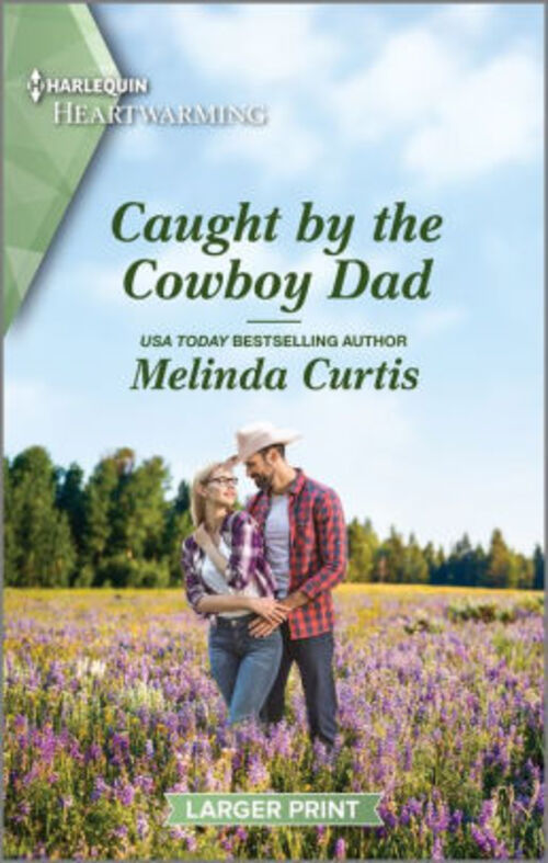 Caught by the Cowboy Dad