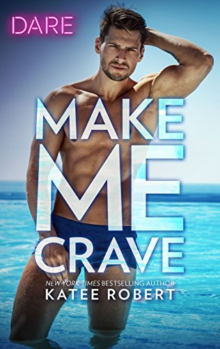 Make Me Crave by Katee Robert