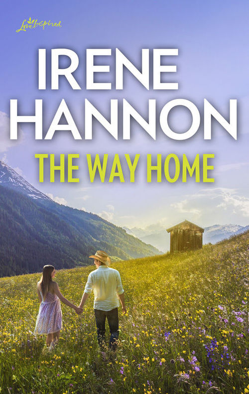 The Way Home by Irene Hannon