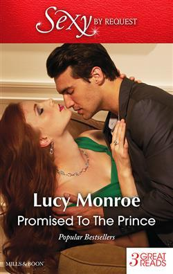 Promised to a Prince by Lucy Monroe