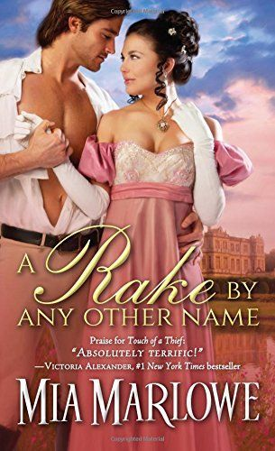 A Rake By Any Other Name by Mia Marlowe