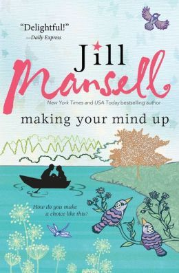 Making Up Your Mind by Jill Mansell