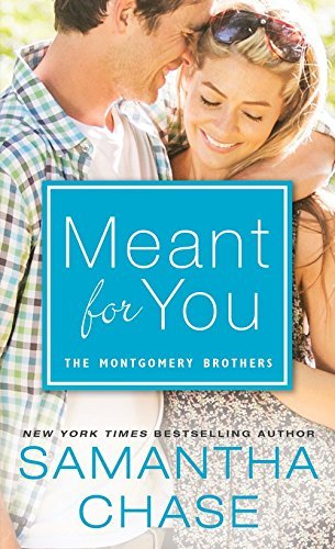 Meant For You by Samantha Chase