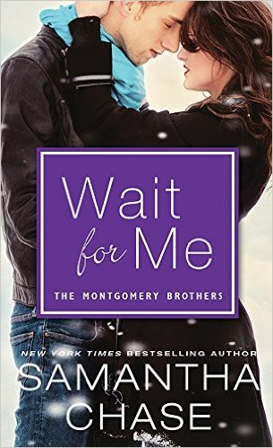 Wait For Me by Samantha Chase