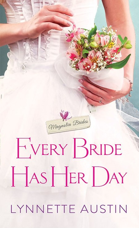 Every Bride Has Her Day by Lynnette Austin