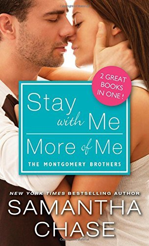 Stay with Me/More of Me by Samantha Chase