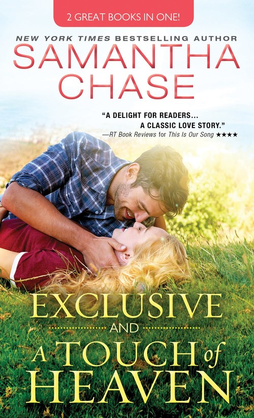 Exclusive and A Touch of Heaven by Samantha Chase