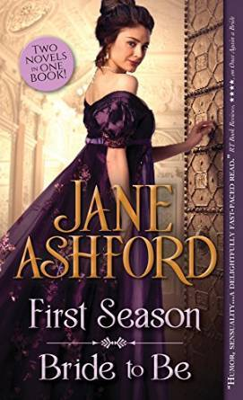 First Season / Bride to Be by Jane Ashford