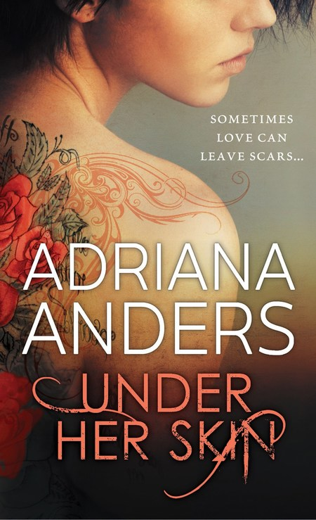 Under Her Skin by Adriana Anders