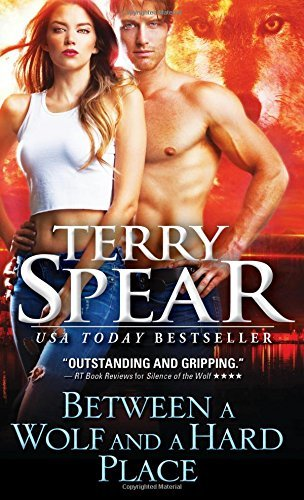 Between a Wolf and a Hard Place by Terry Spear