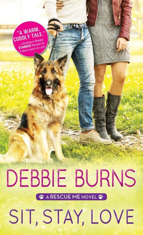 Sit, Stay, Love by Debbie Burns