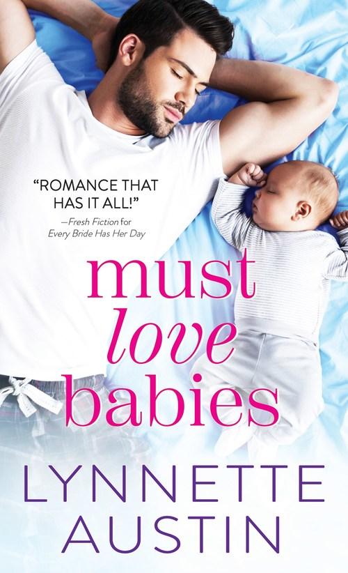 Must Love Babies by Lynnette Austin