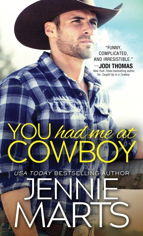 YOU HAD ME AT COWBOY