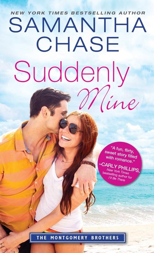 Suddenly Mine by Samantha Chase