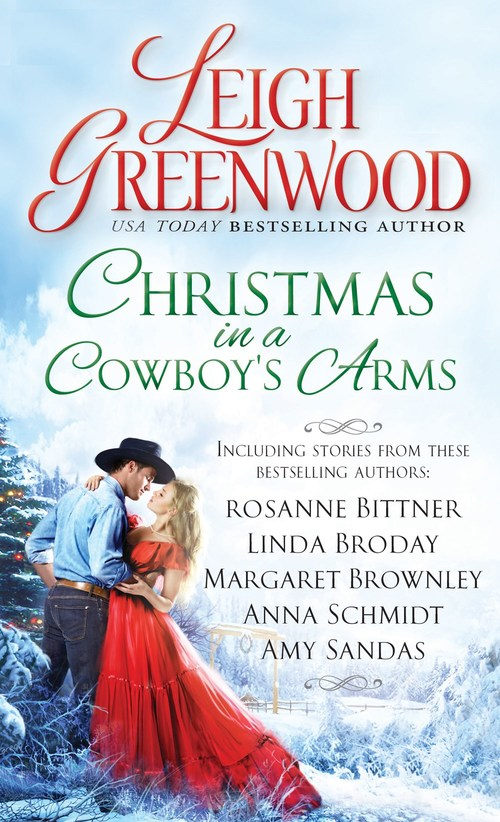 Christmas in a Cowboy's Arms by Anna Schmidt