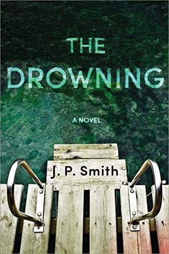 The Drowning by J.P. Smith