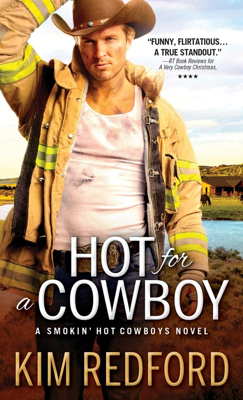 Hot for a Cowboy by Kim Redford