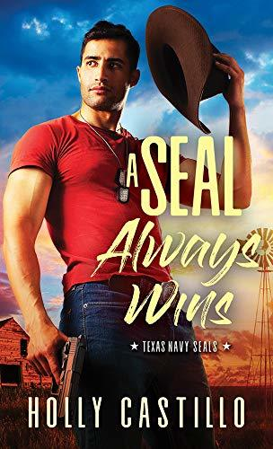 A SEAL Always Wins by Holly Castillo