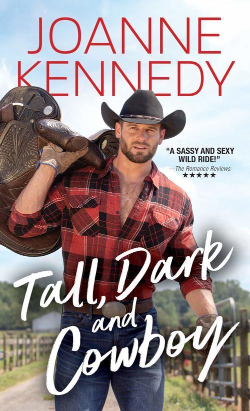 Tall, Dark and Cowboy by Joanne Kennedy