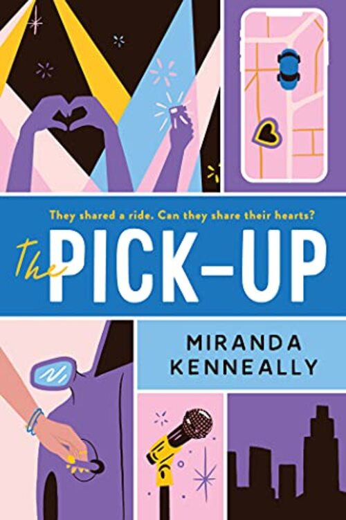 The Pick-Up by Miranda Kenneally