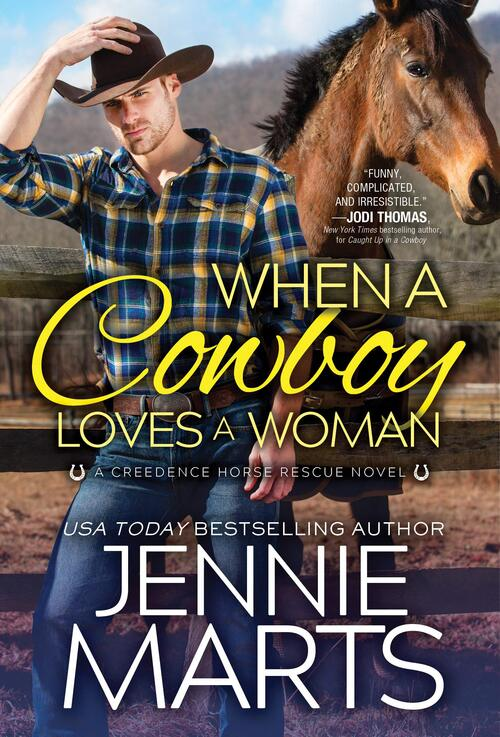 When a Cowboy Loves a Woman by Jennie Marts
