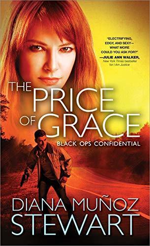 The Price of Grace by Diana Muñoz Stewart