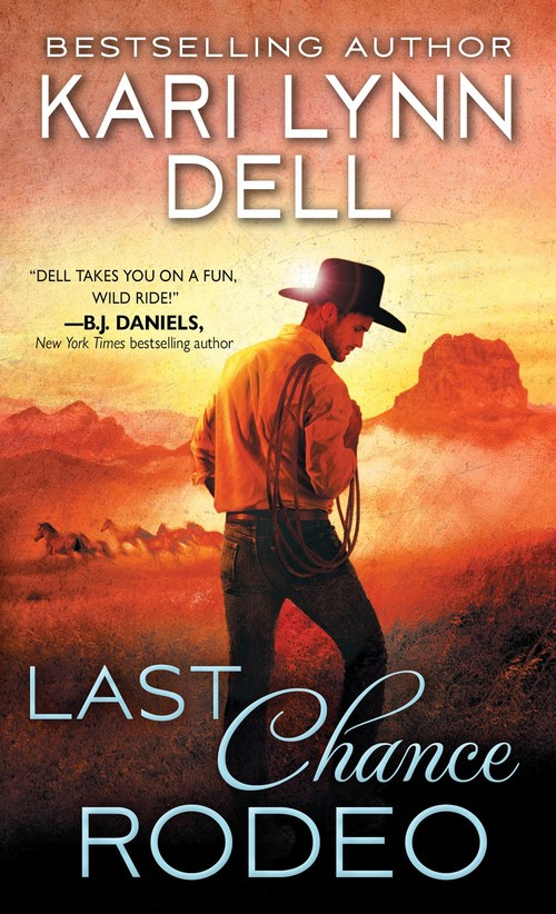 Last Chance Rodeo by Kari Lynn Dell