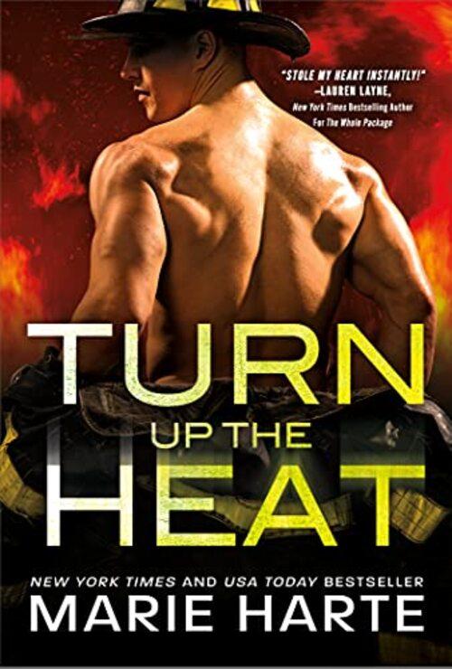 Turn Up the Heat