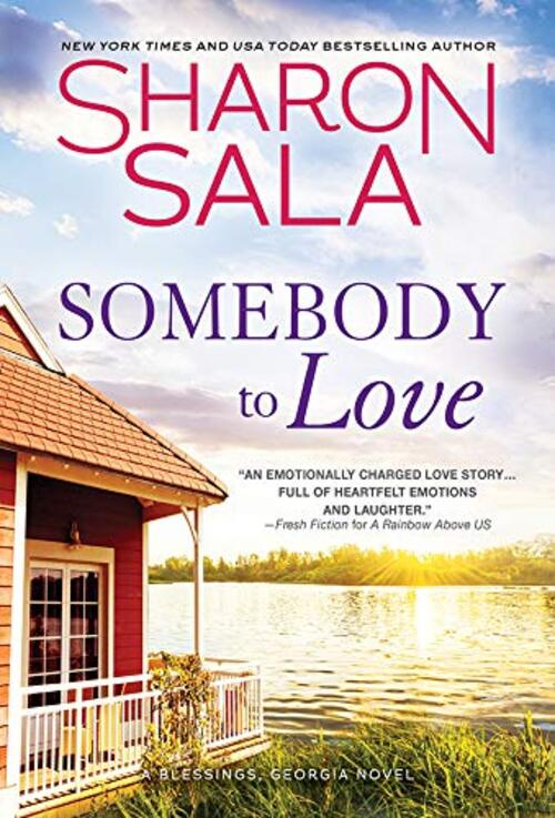 Somebody to Love by Sharon Sala
