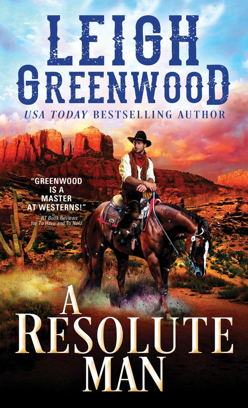 A Resolute Man by Leigh Greenwood