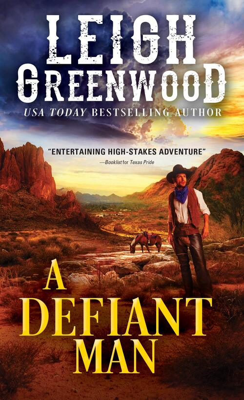 A Defiant Man by Leigh Greenwood